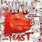 Feast Hörbuch von Thomas S. Flowers Gesprochen von: Rick Gregory