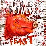 Feast | Thomas S. Flowers