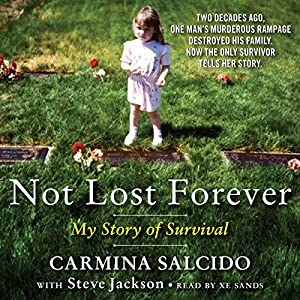 Not Lost Forever: My Story of Survival Audiobook
