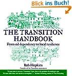 The Transition Handbook: From Oil Dep...