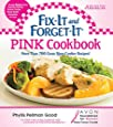 Fix-It and Forget-It Pink Cookbook: More Than 700 Great Slow-Cooker Recipes! (Fix-It and Enjoy-It!)