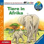 Tiere in Afrika (Wieso? Weshalb? Warum? junior) | Ursula Weller, Daniela Prusse