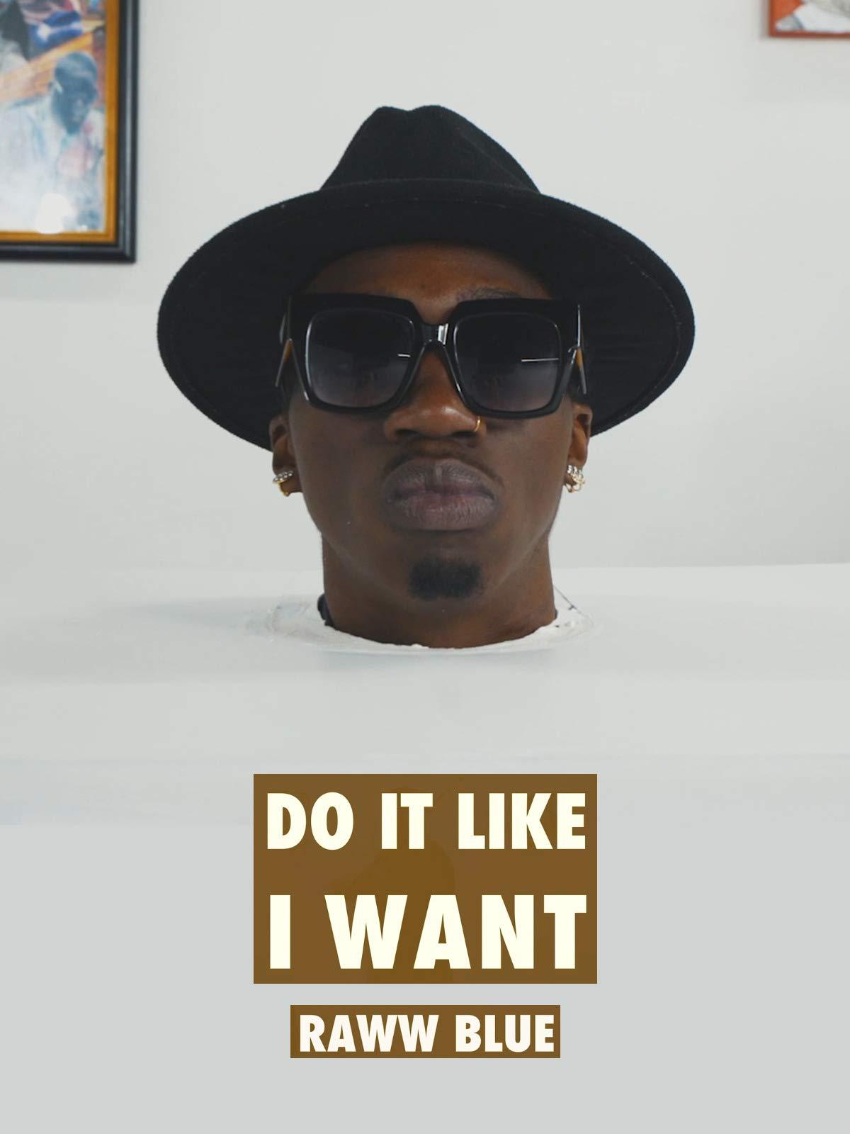 Do it Like I Want