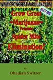 Grow Great Marijuana Presents - Spider Mite ELIMINATION