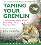 Taming Your Gremlin (Revised Edition)...