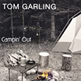 Tom Garling Campin Out