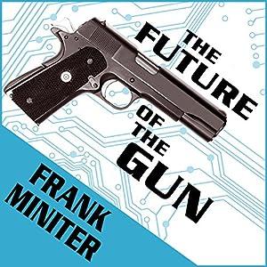 The Future of the Gun Audiobook