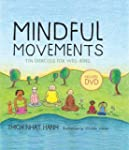Mindful Movements: Ten Exercises for...