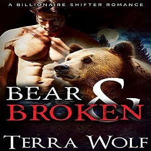 Bear & Broken: A BBW Billionaire Shifter Romance Audiobook