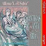 """Alfonso """"El Sabio"""": Cantigas de Santa Maria"""