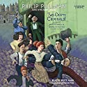 Two Crafty Criminals!: and how they were Captured by the Daring Detectives of the New Cut Gang Audiobook by Philip Pullman Narrated by Bruce Mann