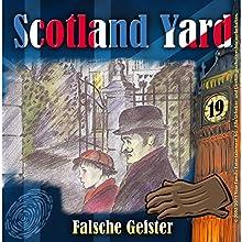 Falsche Geister (Scotland Yard 19) Hörspiel von Wolfgang Pauls Gesprochen von: Freddy Quinn, Sascha Draeger, Christian Stark, Svenja Pages