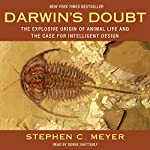 Darwin's Doubt: The Explosive Origin of Animal Life and the Case for Intelligent Design | Stephen C. Meyer