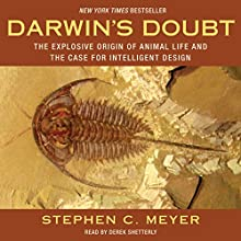 Darwin's Doubt: The Explosive Origin of Animal Life and the Case for Intelligent Design | Livre audio Auteur(s) : Stephen C. Meyer Narrateur(s) : Derek Shetterly