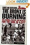 Ladies and Gentlemen, the Bronx Is Bu...