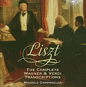 Liszt: Complete Wagner & Verdi Transcriptions