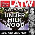 Under Milk Wood | Dylan Thomas
