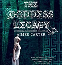 The Goddess Legacy: Goddess Test, Book 2.5 (       UNABRIDGED) by Aimée Carter Narrated by Brittany Pressley