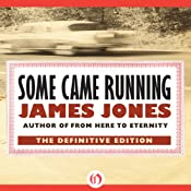 Some Came Running: A Novel Audiobook
