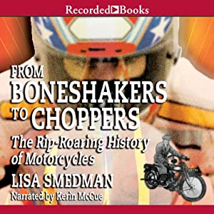 From Boneshakers to Choppers Audiobook