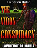 THE VIRON CONSPIRACY (JAKE SCARNE THRILLERS Book 4)