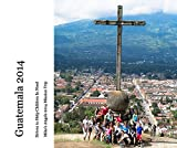 img - for Guatemala 2014 book / textbook / text book