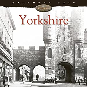 Yorkshire wall calendar 2015 (Art calendar) (Flame Tree Publishing)