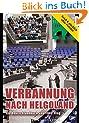 Verbannung nach Helgoland - Reich und gl�cklich ohne Politiker