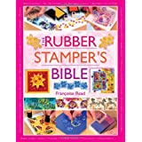 The Rubber Stamper's Bibleby Francoise Read