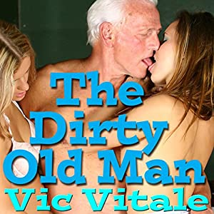 The Dirty Old Man Audiobook