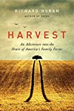 Harvest: An Adventure into the Heart of America's Family Farms (P.S.)