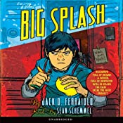 The Big Splash | [Jack D. Ferraiolo]