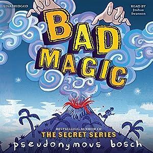 Bad Magic Audiobook