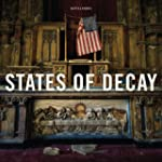 States of Decay: Urbex New York