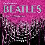 Beatles f�r Sp�tgeborene