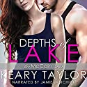 Depths of Lake: The McCain Saga, Book 3 Audiobook by Keary Taylor Narrated by Jaime Lamchick