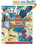 80 Weltkarten zum Staunen: So hast du...