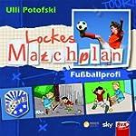 Lockes Matchplan - Fu�ballprofi H�rbuch