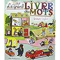 Le grand livre des mots : Fran�ais/anglais