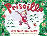 img - for Priscilla and the Great Santa Search book / textbook / text book