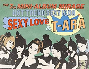 T-ARA Mini Repackage Album - Mirage (韓国盤)