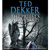 The Priest's Graveyard | [Ted Dekker]