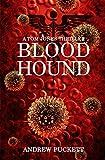Bloodhound (A Tom Jones Thriller Book 1)
