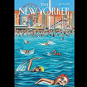 The New Yorker, July 21st 2014 (Nicholas Lemann, Rachel Aviv, George Packer) Periodical