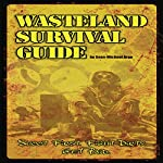 Wasteland Survival Guide: Apocalypse Frontier | Sean-Michael Argo