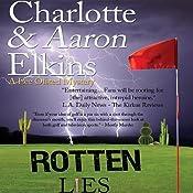 Rotten Lies: A Lee Ofsted Mystery | Aaron Elkins, Charlotte Elkins
