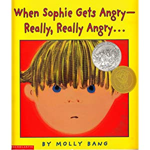 When Sophie Gets Angry -- Really, Really Angry . . .