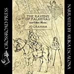 The Ravens of Falkenau and Other Stories | Jo Graham