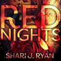 Red Nights Audiobook by Shari J. Ryan Narrated by Elizabeth Siedt
