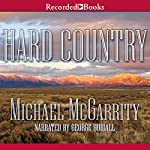 Hard Country: A Novel | Michael McGarrity